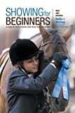 img - for Showing for Beginners, New and Revised: A Guide For Novice Hunter-Seat Show Riders Of All Ages Revised edition by McEvoy, Hallie (2007) Paperback book / textbook / text book