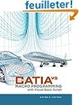 CATIA V5 Macro Programming with Visua...