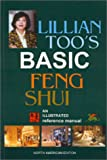 Lillian Too's Basic Feng Shui: North American Edition (095871133X) by Too, Lillian