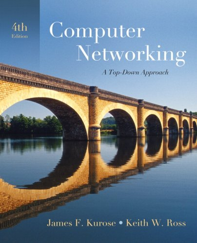 Computer Networking: A Top-Down Approach (4th Edition)