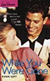 While You Were Gone (Love Stories)
