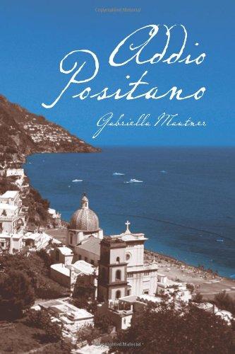 Addio Positano: A Novel