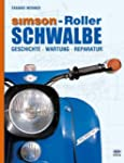 Simson - Roller Schwalbe: Geschichte,...
