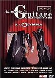 echange, troc Autour de la guitare, Olympia 2003 [inclus le CD studio Autour de la guitare, vol.2]