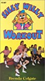 Silly Willy Workout [VHS]