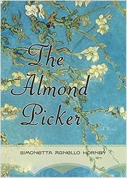 Amazon Com The Almond Picker A Novel 9780374182342 border=