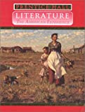 Prentice Hall Literature: The American Experience