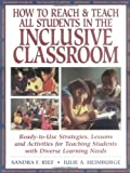 img - for How To Reach & Teach All Students in the Inclusive Classroom: Ready-to-Use Strategies Lessons & Activities Teaching Students with Diverse Learning Needs (J-B Ed: Reach and Teach) book / textbook / text book