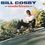 Wonderfulnessby Bill Cosby