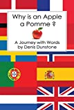 img - for Why Is An Apple A Pomme ? book / textbook / text book