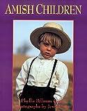 Amish Children (156148380X) by Phyllis Pellman Good