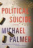 Political Suicide (0312587554) by Palmer, Michael