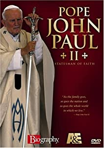 Biography - Pope John Paul II: Statesman of Faith