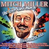 echange, troc Mitch Miller - The River Kwai March