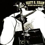 echange, troc Scott H.Biram - The Dirty Old One Man Band