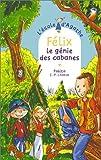 echange, troc Pakita - L'Ecole d'Agathe, Tome 31 : Félix, le génie des cabanes