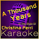 A Thousand Years [Karaoke Instrumental Version] (in the style of Christina Perri)