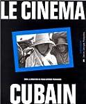 Le Cin�ma cubain