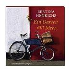 Ein Garten am Meer | Bertina Henrichs