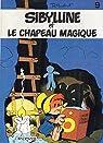 SYBILLINE ET LE CHAPEAU MAGIQUE tome 9 par Macherot