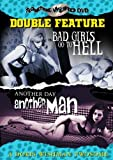 Bad Girls Go To Hell/Another Day, Another Man [DVD]