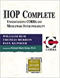 IIOP Complete: Understanding CORBA and Middleware Interoperability