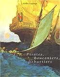 echange, troc Gilles Lapouge - Pirates, boucaniers, flibustiers