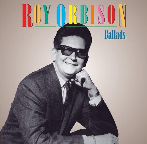Roy Orbison - Ballads - Zortam Music