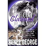 Claimed by the Alpha: a BBW Werewolf Shifter Romance (The Cull Book 1) ~ Renee George