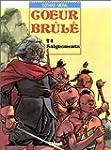 COEUR-BRUL� T04 : SAIGNEMENTS
