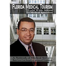 Florida Medical Tourism: World Wide Access To Medical Specialists