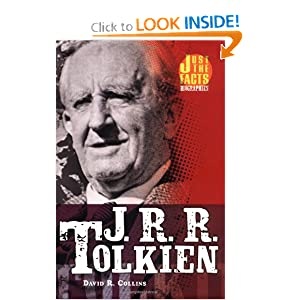 J. R. R. Tolkien (Just the Facts Biographies) by David R. Collins