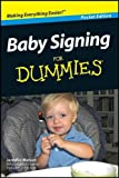 Baby Signing for Dummies Pocket Edition