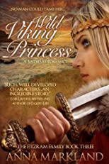 Wild Viking Princess (The FitzRam Family Medieval Romance Series)