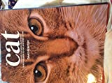 The Cat: The Most Complete, Illustrated Practical Guide to Cats and Their World (0890096767) by Alderton, David
