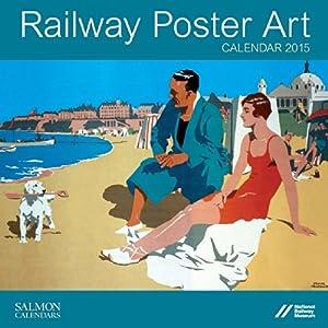 Railway Poster Art Large Wall Calendar 2015