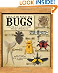 Origami Masters Bugs: How the Bug War...