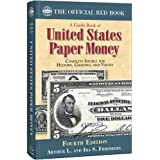 A Guide Book of United States Paper Money, Fourth Edition