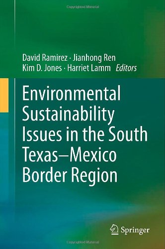 Environmental Sustainability Issues in the South Texas-Mexico Border Region