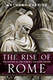 img - for The Rise of Rome: The Making of the World's Greatest Empire book / textbook / text book