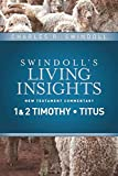 Insights on 1 & 2 Timothy, Titus (Swindoll's Living Insights New Testament Commentary)