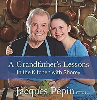 Book Cover: A Grandfather's Lessons: In the Kitchen with Shorey