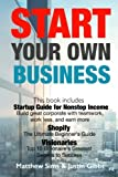 img - for Start Your Own Business: 3 Manuscripts : Startup Guide for Nonstop Income - Build great corporate with teamwork, work less, and earn more., Shopify ... 10 Billionaire's Greatest Secrets to Success book / textbook / text book