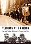 Veterans with a Vision: Canada's War...