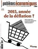 Problème économique, n° 3104 : 2015, année de la déflation ?