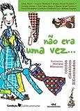 img - for N o Era Uma Vez... - Contos cl ssicos recontados (Conte Outra Vez) (Portuguese Edition) book / textbook / text book