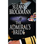 The Admiral's Bride (       UNABRIDGED) by Suzanne Brockmann Narrated by Allyson Johnson