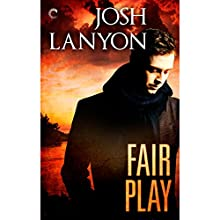 Fair Play (       UNABRIDGED) by Josh Lanyon Narrated by J. F. Harding