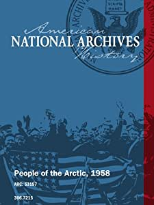 People of the Arctic, 1958