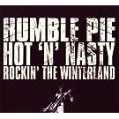 Hot N' Nasty - Rockin' The Winterland